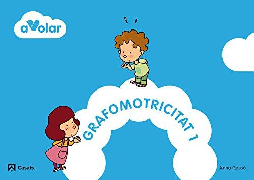 9788421854556: Grafomotricitat 1. A volar! - 9788421854556