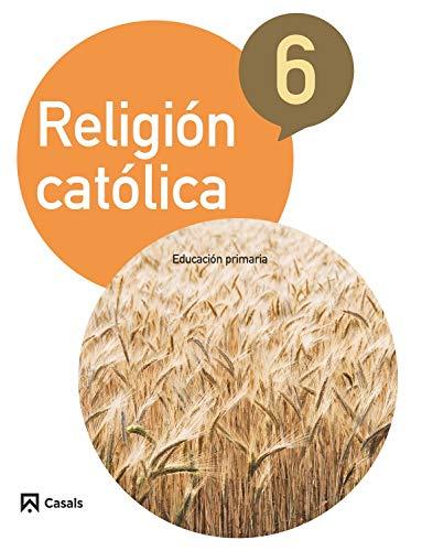 9788421857496: Religión Católica 6 Primaria (2015) - 9788421857496