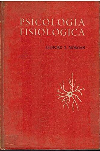 Psicología fisiológica: Morgan, Clifford T.