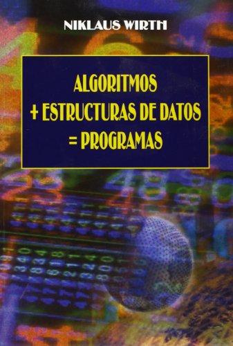 9788421901724: Algoritmos + Estructuras de Datos = Programas (Spanish Edition)