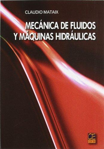 Mecanico De Fluidos Y Maquinas Hidraulicos: Mataix Plana, Claudio