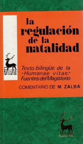 9788422001386: La regulación de la natalidad. Texto bilingíe de la Humanae vitae y fuentes del Magisterio