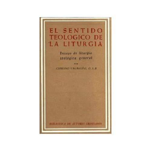 9788422001867: El sentido teológico de la liturgia.: Ensayo de liturgia telógica general (NORMAL)