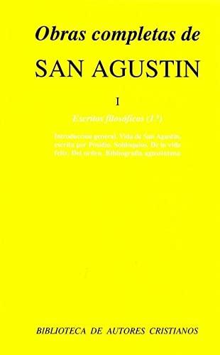 9788422002314: Obras completas de San Agustín. I: Escritos filosóficos (1.º): Introducción y biografía general. Vida de San Agustín escrita por San Posidio. Soliloquios. La vida feliz. El orden (NORMAL)
