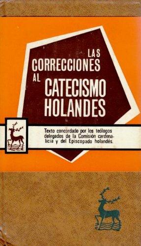 9788422002512: Las correcciones al Catecismo holandés