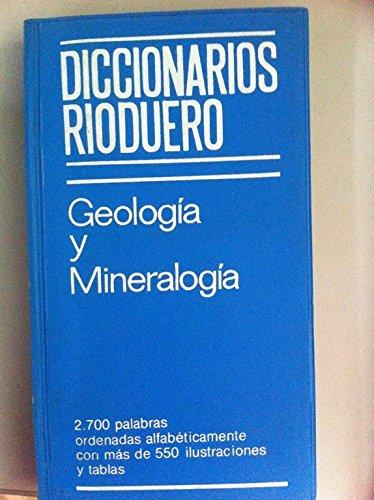 Geología y Mineralogía: VV. AA.