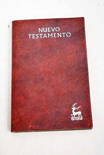 Nuevo Testamento. Versión directa del texto original: Eloino Nacar Fuster