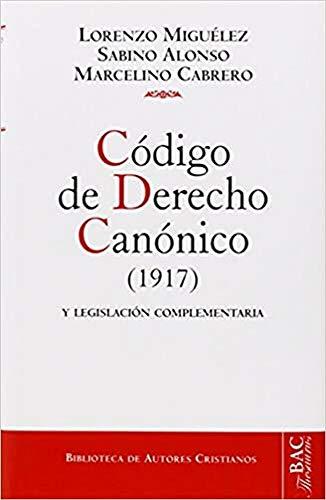 9788422007883: Código de derecho canónico y legislación complementaria: Texto latino y versión castellana, con jurisprudencia y comentarios (Biblioteca de autores cristianos ; 7a) (Spanish Edition)