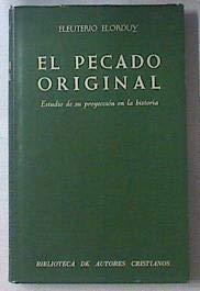 9788422007920: El pecado original: Estudio de su proyección en la historia (Biblioteca de autores cristianos ; 389) (Spanish Edition)