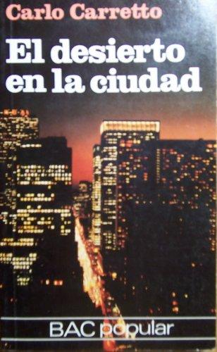 El Desierto En La Ciudad (8422009323) by Carlo Carretto