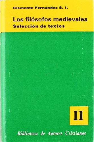 Los filósofos medievales : selección de textos.: Fernández, Clemente (S.I.)