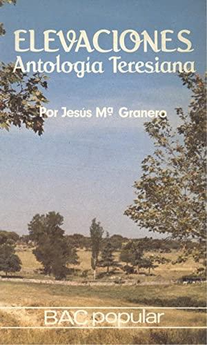 Elevaciones. Antología teresiana (Paperback): Santa Teresa de