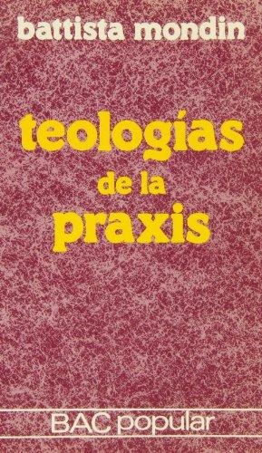 Teología de la praxis: Battista Mondin