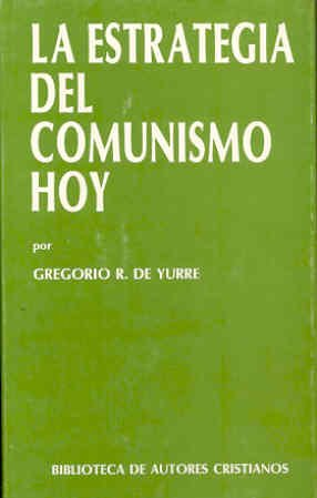 9788422011057: La estrategia del comunismo hoy (MAIOR)