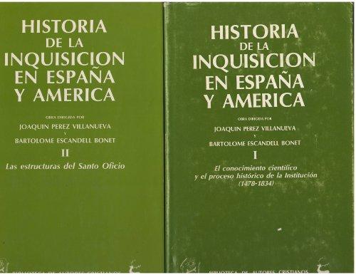 9788422011576: Historia de la Inquisición en España y América (Spanish Edition)