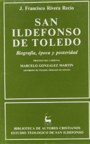 San Ildefonso de Toledo (Hardback): Juan Francisco Rivera