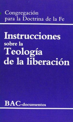 INSTRUCCIONES SOBRE LA TEOLOGIA LIBERACION: VV.AA.