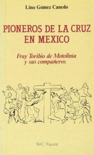 Pioneros de la Cruz en Mexico: Gómez Canedo, Lino