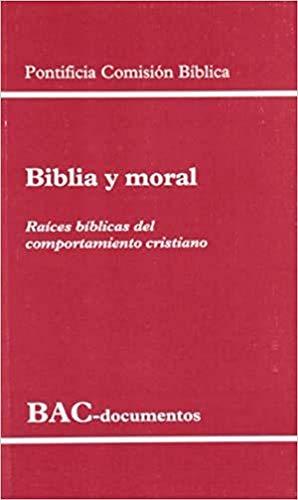 9788422014164: Biblia y moral.Raíces bíblicas del comportamiento cristiano
