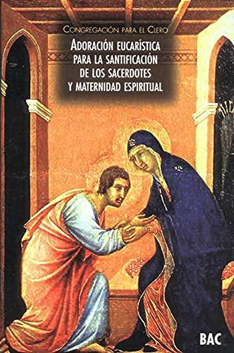 9788422014362: Adoración eucarística para la santificación de los sacerdotes y la maternidad espiritual