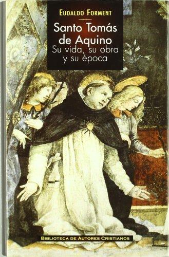 9788422014386: Santo Tomás de Aquino : su vida, su obra y su época