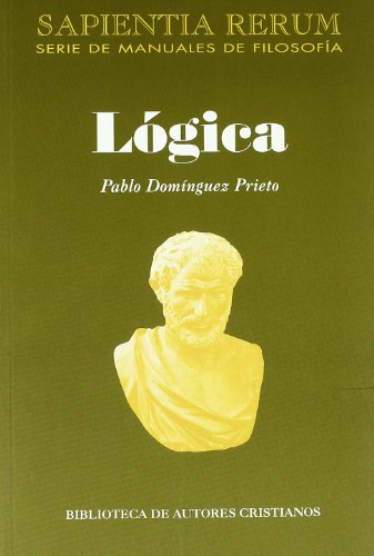 9788422014485: Lógica: La ciencia del Logos (SAPIENTIA RERUM)