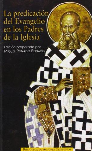 9788422014768: La predicación del Evangelio en los Padres de la Iglesia : antología de textos patrísticos