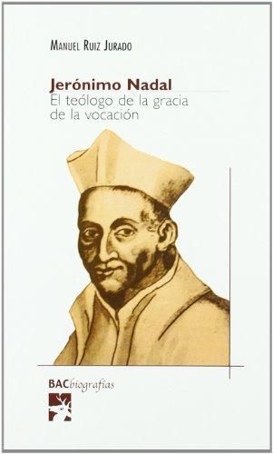 9788422015260: Jerónimo Nadal : el teólogo de la gracia de la vocación