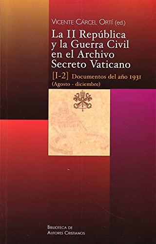 9788422015345: La II Republica y La Guerra Civil En El Archivo Secreto Vaticano