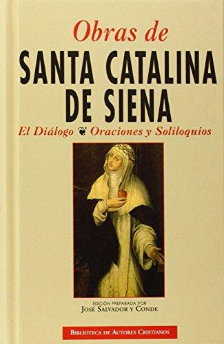 9788422015352: Obras de Santa Catalina de Siena: El diálogo. Oraciones y Soliloquios (NORMAL)