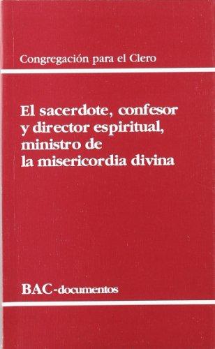 9788422015499: El sacerdote, confesor y director espiritual, ministro de la misericordia divina (DOCUMENTOS)