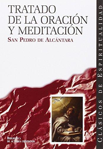 9788422015680: Tratado De La Oracion y MEDITACION (CLÁSICOS DE ESPIRITUALIDAD)