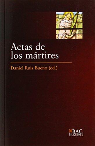 9788422015697: Actas de los mártires (BAC SELECCIONES)