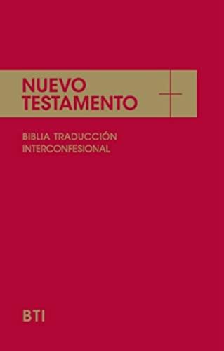 9788422015949: Nuevo Testamento : la Biblia interconfesional (EDICIONES BÍBLICAS)