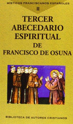 9788422016328: M�sticos franciscanos espa�oles. Vol. II: Tercer abecedario espiritual
