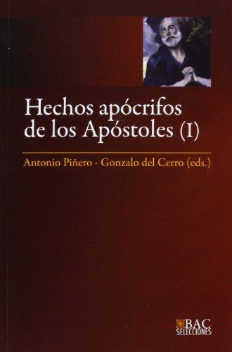 9788422016373: Hechos Apócrifos De Los Apóstoles I: 1 (BAC SELECCIONES)