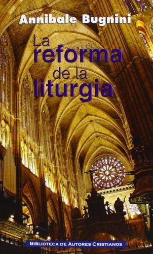 9788422016434: La reforma de la liturgia (1948-1975)