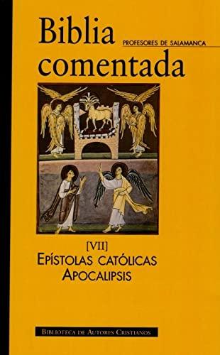 9788422016571: Biblia comentada. VII: Epístolas católicas. Apocalipsis. Índices