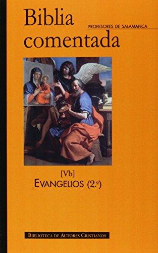 Biblia comentada. Tomo Vb. Evangelios (2º): Profesores de la
