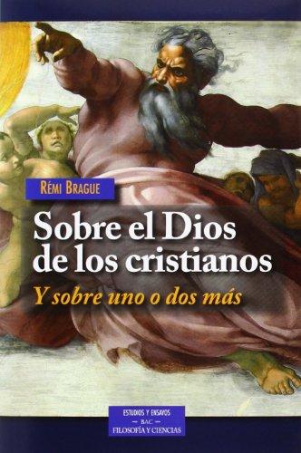 9788422017004: Sobre el Dios de los cristianos: Y sobre uno o dos más (ESTUDIOS Y ENSAYOS)