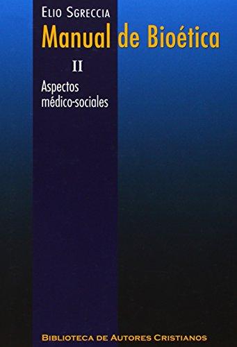 9788422017097: Manual de bioética: Manual De Bioetica. II. Aspectos medico: 2 (MAIOR)