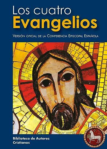 Los cuatro evangelios: versión oficial de la: Conferencia Episcopal Española
