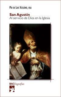San Agustín. Al servicio de Dios en: Pío de Luis