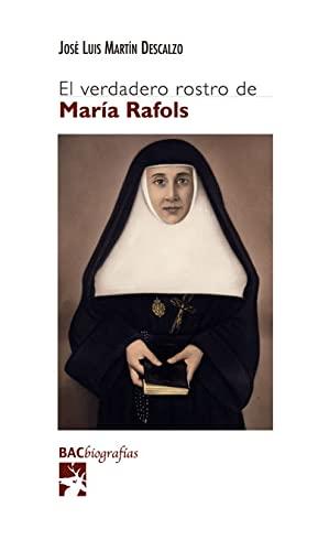El verdadero rostro de María Rafols: Martín Descalzo, José