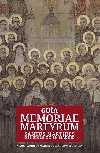 9788422018131: Guia Memoriae Martyrum : santos mártires del siglo XX en Madrid
