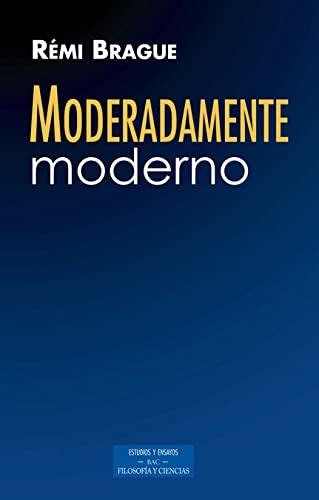 9788422018735: Moderadamente moderno