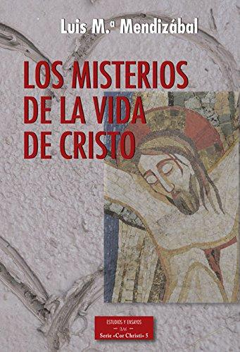 MISTERIOS DE LA VIDA DE CRISTO, LOS: MENDIZABAL, LUIS M.