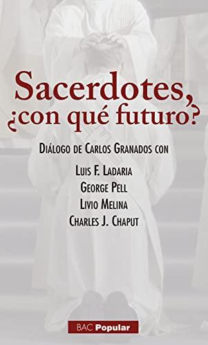 Sarcedotes, ¿con qué futuro? : diálogo de: Luis F. Ladaria
