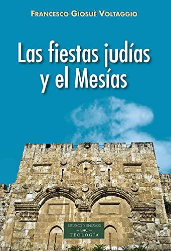 9788422020677: Fiestas Judias y El Mesias: 234 (ESTUDIOS Y ENSAYOS)