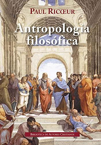 9788422021339: Antropología filosófica: 759 (NORMAL)